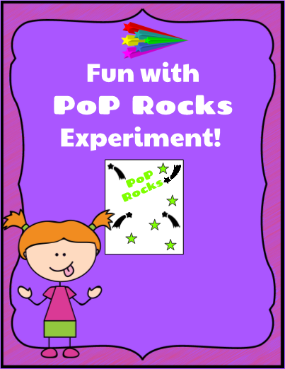 Fun with Pop Rocks Experiment
