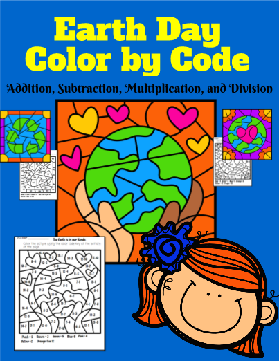 Earth Day Color by Code: Addition Subtraction, Multiplication and Division!
