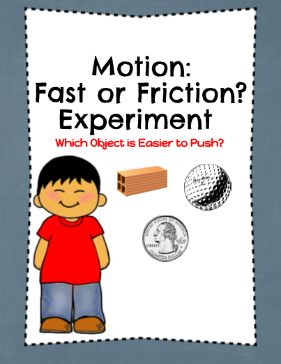 Motion: Fast or Friction Experiment