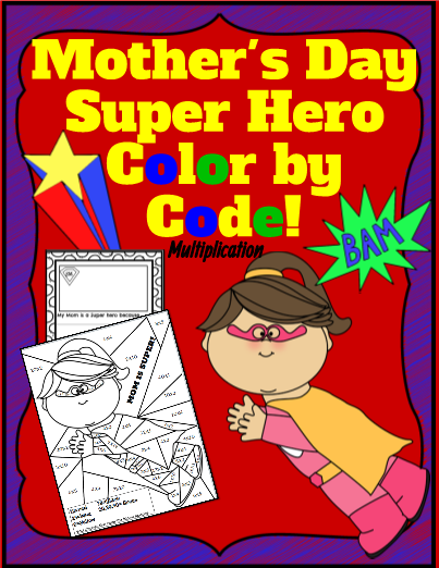 Mother's Day Super Hero Color By Code!