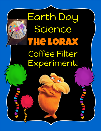 Earth Day Science: The Lorax Coffee Filter Activity!