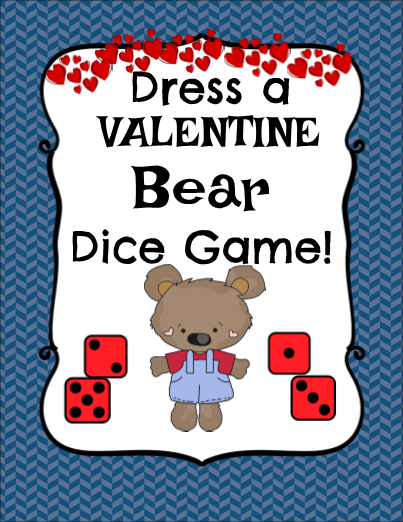 Roll and Dress a Valentine Bear Dice Game!