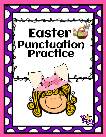 Easter Punctuation Practice!